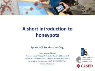 A short introduction to honeypots
