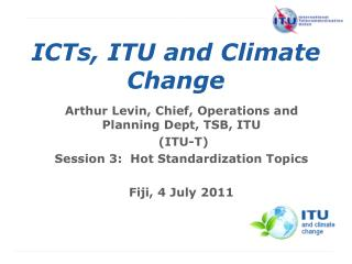 ICTs, ITU and Climate Change