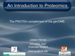 An Introduction to Proteomics