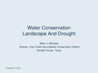 Water Conservation  Landscape And Drought
