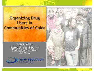 Organizing Drug  Users in  Communities of Color