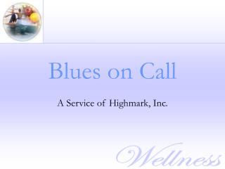 Blues on Call