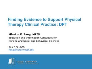 Finding Evidence to Support Physical Therapy Clinical Practice: DPT