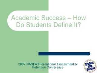 Academic Success – How Do Students Define It?