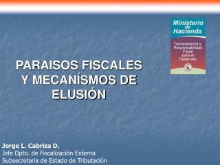 PARAISOS FISCALES Y MECANÍSMOS DE ELUSIÓN