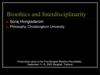 Bioethics and Interdisciplinarity