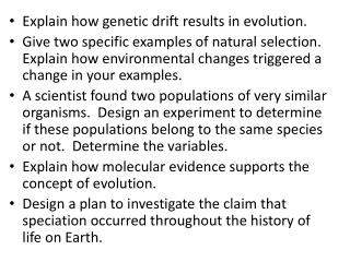 Explain how genetic drift results in evolution.