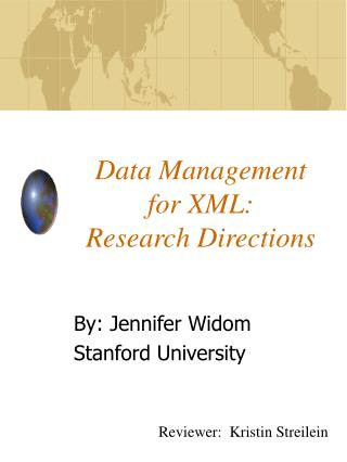 Data Management  for XML:   Research Directions