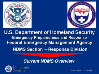 U.S. Department of Homeland Security Emergency Preparedness and Response Federal Emergency Management Agency  NDMS Secti