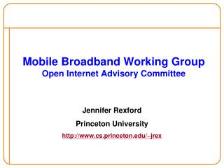 Mobile Broadband Working Group Open Internet Advisory Committee