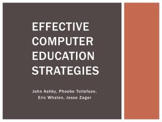 Effective  Computer Education Strategies