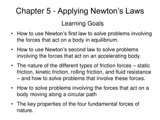 Chapter 5 - Applying Newton's Laws