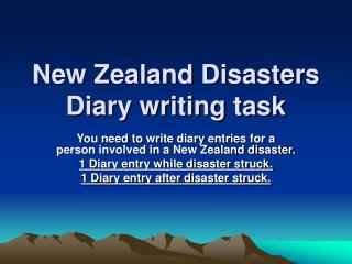 New Zealand Disasters Diary writing task