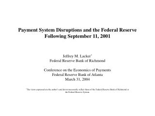 Payment System Disruptions and the Federal Reserve Following September 11, 2001