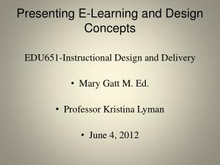 Presenting E-Learning and Design Concepts
