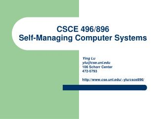 CSCE 496/896 Self-Managing Computer Systems