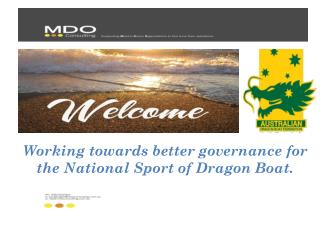 Working towards better governance for the National Sport of Dragon Boat.