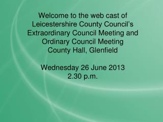 Extraordinary Meeting of the  County Council