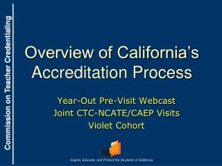 Overview of California's Accreditation Process