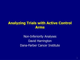 Analyzing Trials with Active Control Arms
