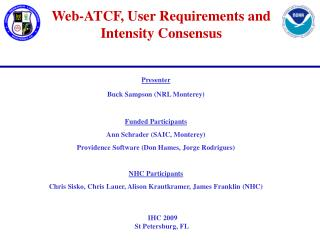 Web-ATCF, User Requirements and Intensity Consensus