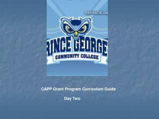 CAPP Grant Program Curriculum Guide                      Day Two