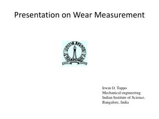 Presentation on Wear Measurement