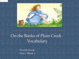 On the Banks of Plum Creek - Vocabulary