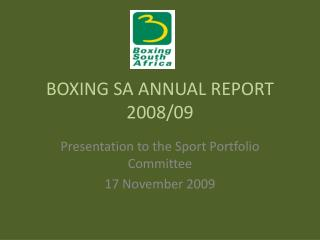 BOXING SA ANNUAL REPORT 2008/09