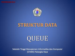 STRUKTUR DATA QUEUE