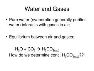 Water and Gases