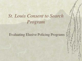 St. Louis Consent to Search Program
