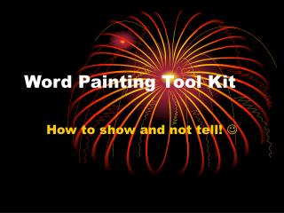 Word Painting Tool Kit