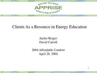 Clients As a Resource in Energy Education