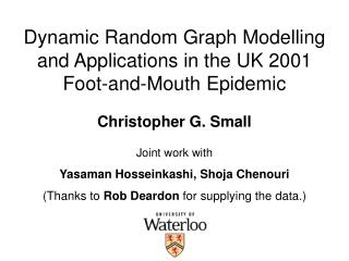 Dynamic Random Graph Modelling and Applications in the UK 2001 Foot-and-Mouth Epidemic