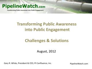 Transforming Public Awareness  into Public Engagement Challenges & Solutions