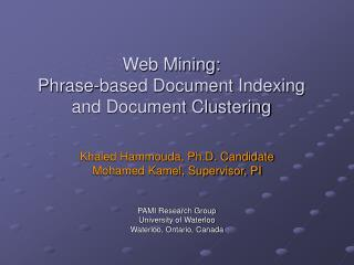 Web Mining: Phrase-based Document Indexing and Document Clustering