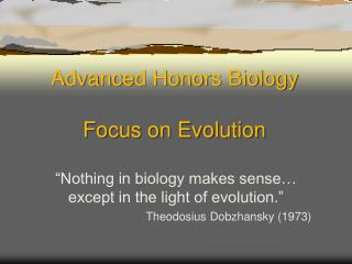 Advanced Honors Biology Focus on Evolution