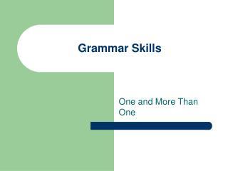Grammar Skills