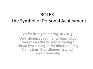 ROLEX  – the Symbol of Personal  Achievment