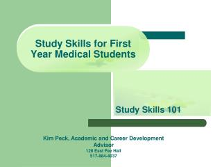Study Skills for First Year Medical Students