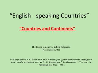 """English - speaking Countries"""