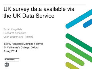 UK survey data available via the UK Data Service