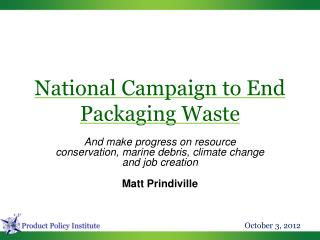 National Campaign to End Packaging Waste