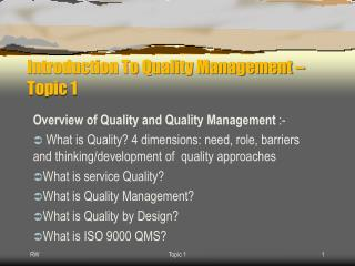 Introduction To Quality Management – Topic 1