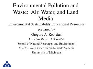 Environmental Pollution and Waste:  Air, Water, and Land Media