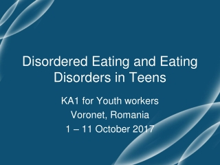 Disordered Eating and Eating Disorders in Teens