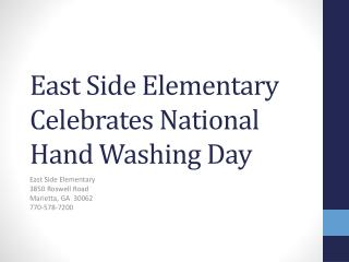 East Side Elementary Celebrates National Hand Washing Day