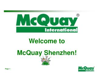 Welcome to  McQuay Shenzhen!