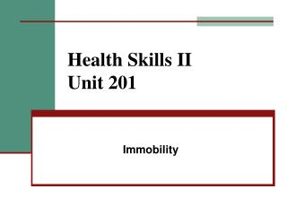Health Skills II Unit 201